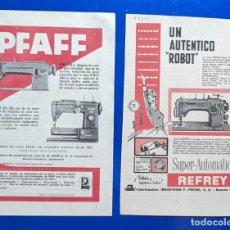 Antigüedades: 2 ANUNCIO DE MAQUINA DE COSER REFREY Y PFAFF. AÑOS 1956 Y 1960. 12,4 X18,50 CMS. . . VELL I BELL. Lote 210599938