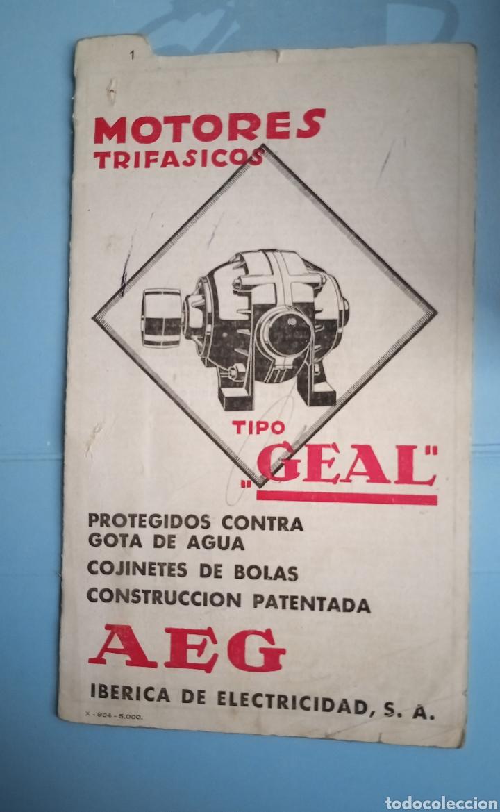 MOTORES TRIFÁSICOS TIPO GEAL - AEG - IBÉRICA DE ELECTRICIDAD (Antigüedades - Técnicas - Herramientas Profesionales - Electricidad)