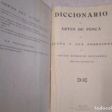 Antigüedades: DICCIONARIO DE ARTES DE PESCA DE ESPAÑA Y SUS POSESIONES - BENIGNO R. SANTAMARIA - 1ª 1923 + INFO. Lote 217496306