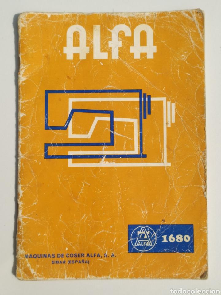 ANTIGUO MANUAL MAQUINA COSER ALFA, MODELO 1680. EDITADO EN 1975 (Antigüedades - Técnicas - Máquinas de Coser Antiguas - Alfa)