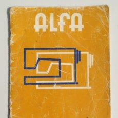 Antigüedades: ANTIGUO MANUAL MAQUINA COSER ALFA, MODELO 1680. EDITADO EN 1975. Lote 218276873