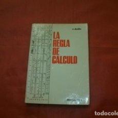 Antigüedades: LA REGLA DE CÁLCULO - R. DUDIN. Lote 218460375