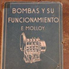 Antigüedades: BOMBAS Y SU FUNCIONAMIENTO E. MOLLOY PYMY 34. Lote 218628516