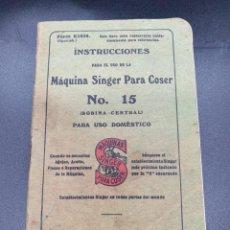 Antiquités: ANIGUO FOLLETO INTRUCCIONES. MAQUINA DE COSER SINGER N. 15. BOBINA CENTRAL 1922. Lote 218770160