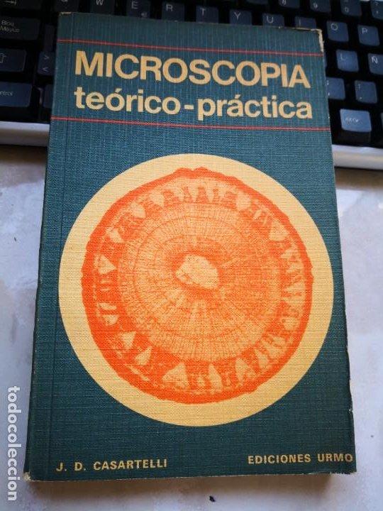 MICROSCOPIA TEÓRICO PRÁCTICA, CASARTELLI (Antigüedades - Técnicas - Instrumentos Ópticos - Microscopios Antiguos)