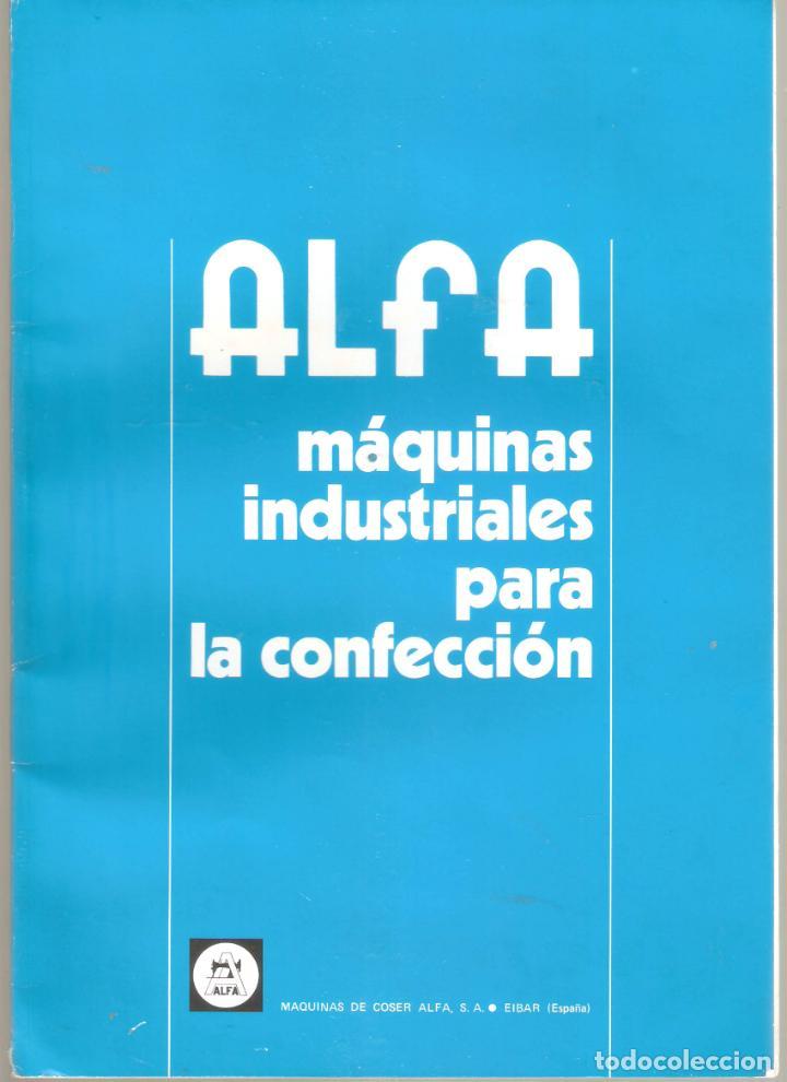 ALFA- CATALOGO DE MAQUINAS DE COSER.MAS DE 30 MODELOS. 20X 30CMS. . VELL I BELL. (Antigüedades - Técnicas - Máquinas de Coser Antiguas - Alfa)