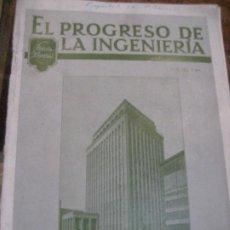 Antigüedades: REVISTA TECNICA EL PROGRESO DE LA INGENIERIA AÑO 1928 Nº4. Lote 222200211