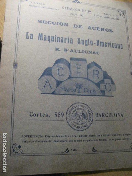 CATALOGO 19 SECCION DE ACEROS . MAQUINARIA ANGLO AMERICANA D'AULIGNAC . 1917 (Antigüedades - Técnicas - Varios)