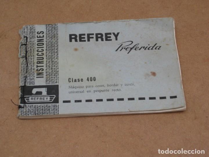 INSTRUCCIONES MAQUINA DE COSER REFREY PREFERIDACLASE 400 (Antigüedades - Técnicas - Máquinas de Coser Antiguas - Complementos)