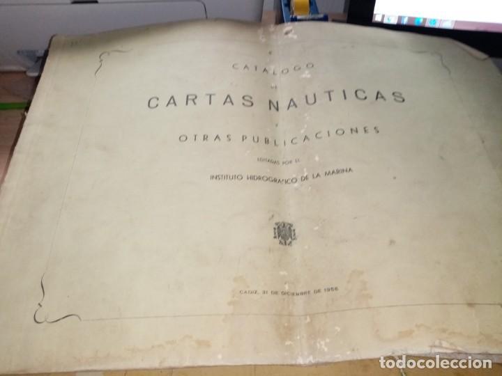 CATALOGO DE CARTAS NAUTICAS Y OTRAS PUBLICACIONES EDITADA POR EL INSTITUTO H. DE LA MARINA 1956 (Antigüedades - Antigüedades Técnicas - Marinas y Navales)