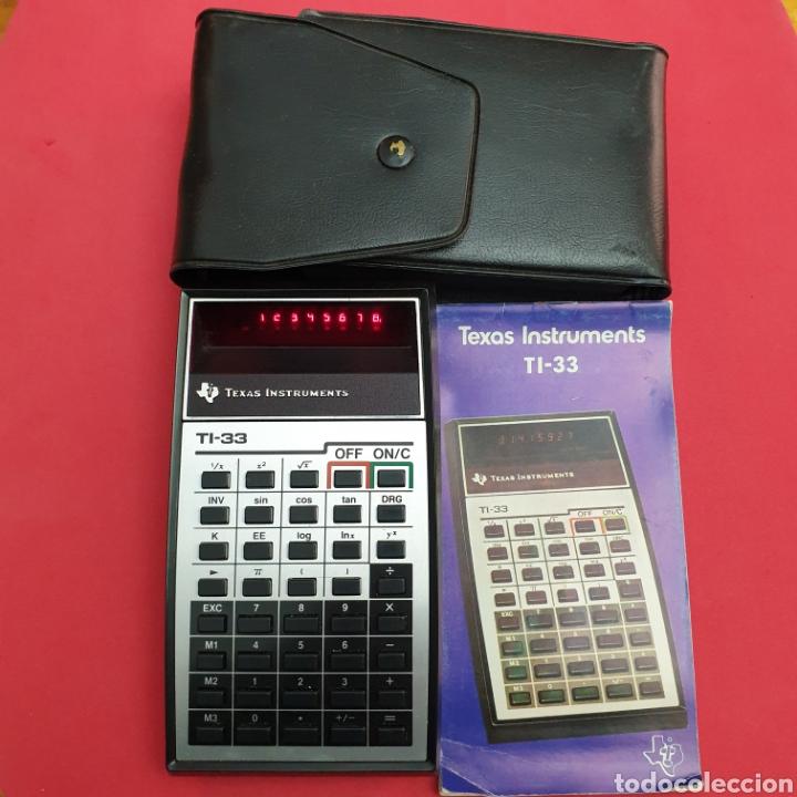 CALCULADORA TEXAS INSTRUMENTS TI-33 (Antigüedades - Técnicas - Aparatos de Cálculo - Calculadoras Antiguas)