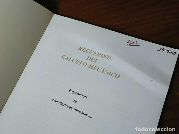Antigüedades: RECUERDOS DEL CÁLCULO MECÁNICO EXPOSICIÓN DE MAQUINAS DE CALCULAR OCTUBRE 2000 - Foto 10 - 107087587