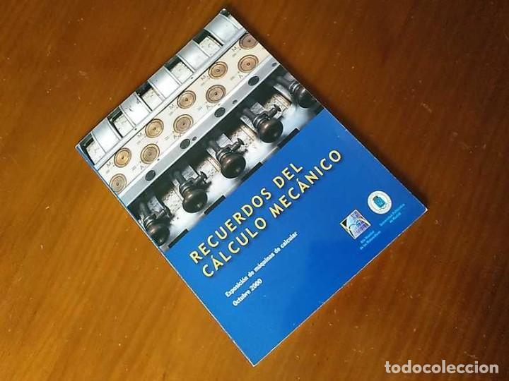 RECUERDOS DEL CÁLCULO MECÁNICO EXPOSICIÓN DE MAQUINAS DE CALCULAR OCTUBRE 2000 (Antigüedades - Técnicas - Aparatos de Cálculo - Calculadoras Antiguas)