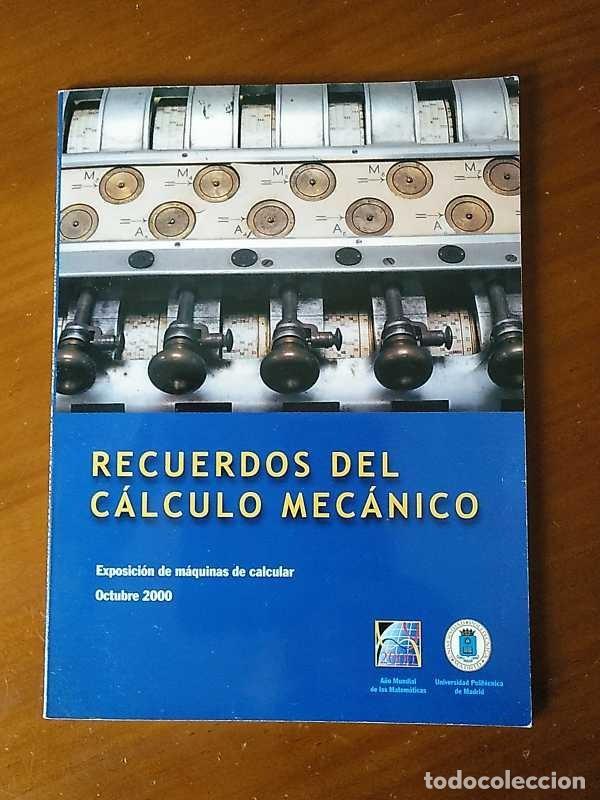 Antigüedades: RECUERDOS DEL CÁLCULO MECÁNICO EXPOSICIÓN DE MAQUINAS DE CALCULAR OCTUBRE 2000 - Foto 2 - 107087587