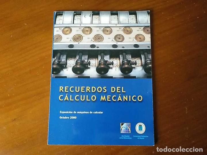 Antigüedades: RECUERDOS DEL CÁLCULO MECÁNICO EXPOSICIÓN DE MAQUINAS DE CALCULAR OCTUBRE 2000 - Foto 3 - 107087587