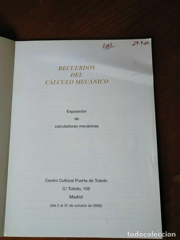 Antigüedades: RECUERDOS DEL CÁLCULO MECÁNICO EXPOSICIÓN DE MAQUINAS DE CALCULAR OCTUBRE 2000 - Foto 36 - 107087587