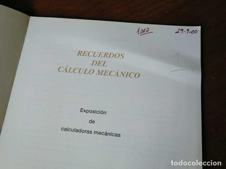 Antigüedades: RECUERDOS DEL CÁLCULO MECÁNICO EXPOSICIÓN DE MAQUINAS DE CALCULAR OCTUBRE 2000 - Foto 37 - 107087587