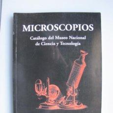 Antiguidades: MICROSCOPIOS.- CATÁLOGO DEL MUSEO NACIONAL DE CIENCIA Y TECNOLOGÍA. - P. RUIZ CASTELL.- M.E.C.2007. Lote 233015662