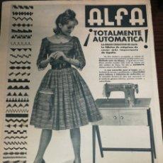 Antigüedades: (1951) MÁQUINAS COSER ALFA, PUBLICIDAD, GRAN FORMATO DE PÁGINA 34 X 26 CM. Lote 233763780