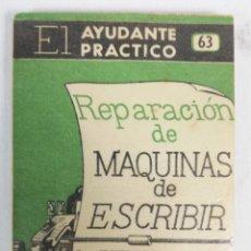 Antigüedades: REPARACION DE MAQUINAS DE ESCRIBIR 1953. Lote 234737960