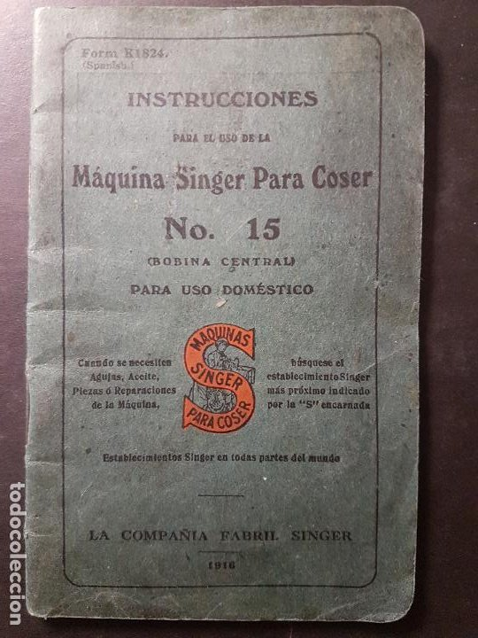 MAQUINA DE COSER SINGER INSTRUCCION PARA EL USO 1916 (Antigüedades - Técnicas - Máquinas de Coser Antiguas - Complementos)
