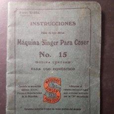 Antigüedades: MAQUINA DE COSER SINGER INSTRUCCION PARA EL USO 1916. Lote 234814725