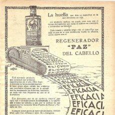 Antigüedades: 1923 HOJA REVISTA PUBLICIDAD ANUNCIO DE PRENSA REGENERADOR PAZ DEL CABELLO ANTI CALVICIE CRECEPELO. Lote 235071805