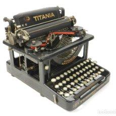 Antigüedades: ANTIGUA MAQUINA DE ESCRIBIR TITANIA Nº3 AÑO 1913 TYPEWRITER SCRHEIBMASCHINE. Lote 236959855