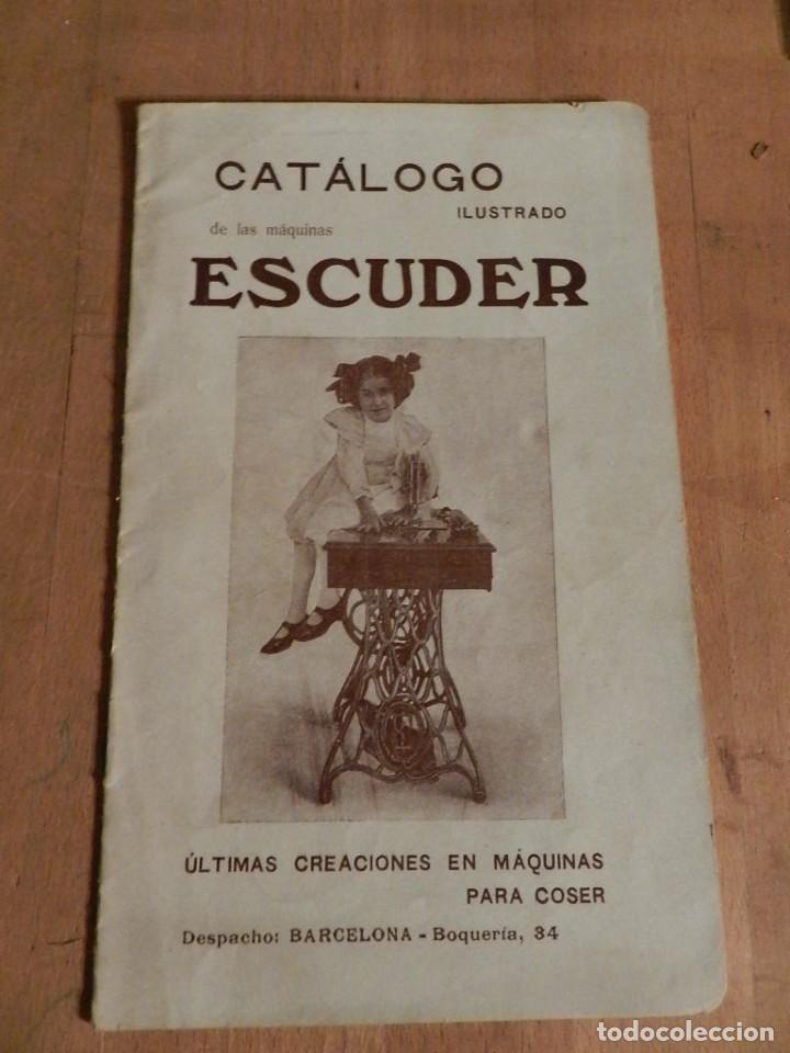 CATÁLOGO ESCUDER 1913 - MAQUINA S DE COSER - AURORA. TERRASSA INDUSTRIA MECÁNICA INGENIERIA (Antigüedades - Técnicas - Máquinas de Coser Antiguas - Complementos)