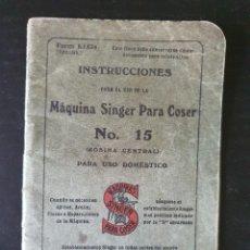 Oggetti Antichi: MANUAL INSTRUCCIONES AÑO 1926 MÁQUINA COSER SINGER MODELO Nº 15 (EN CASTELLANO). Lote 237073535