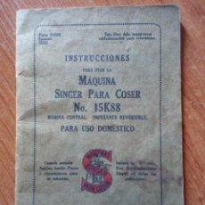 Antigüedades: INSTRUCCIONES PARA MAQUINA DE COSER SINGER NUMERO 15K88 / SINGER. Lote 237464875