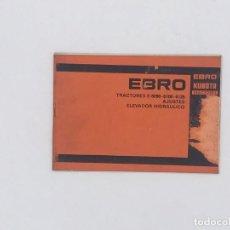 Oggetti Antichi: EBRO KUBOTA TRACTOR E-6090 - 6100 - 6125 AJUSTES ELEVADOR HIDRAULICO. Lote 238237950