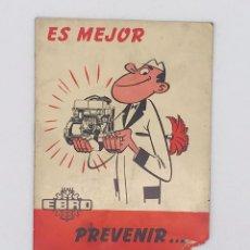 Antigüedades: EBRO TRACTORES ES MEJOR PREVENIR - AÑO 1969. Lote 238239320