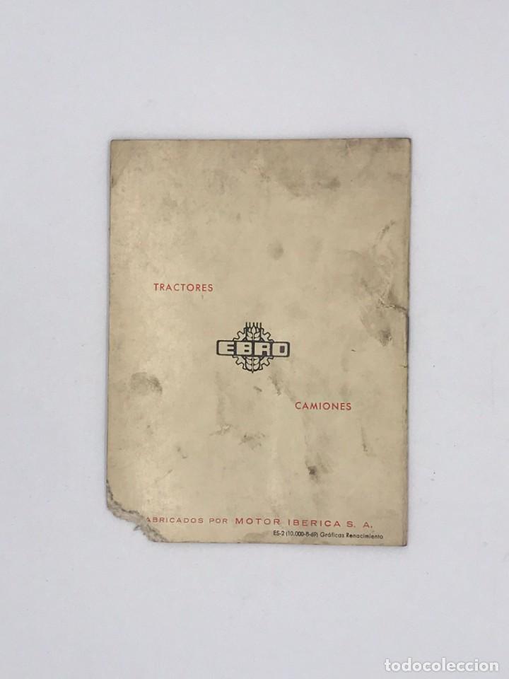 Antigüedades: EBRO TRACTORES ES MEJOR PREVENIR - AÑO 1969 - Foto 4 - 238239320