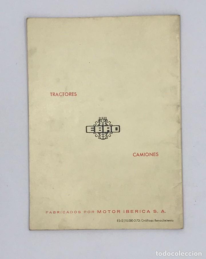 Antigüedades: EBRO TRACTORES ES MEJOR PREVENIR - AÑO 1972 - Foto 4 - 238240440