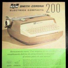 Antigüedades: HOJA PUBLICITARIA DE LA MÁQUINA DE ESCRIBIR SMITH CORONA 200 ELÉCTRICA COMPACTA. 1964. EN ESPAÑOL.. Lote 242882680