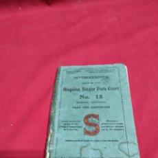Antigüedades: LIBRO DE INSTRUCCIONES DE MÁQUINA DE COSER SINGER N⁰15. Lote 243454630