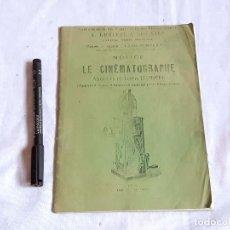 Antigüedades: REPRODUCCIÓN DEL LIBRO DE INSTRUCCIONES DEL CINEMATÍOGRAFO. LUMIERE.. Lote 243872605