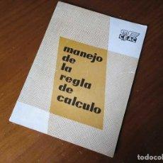 Antigüedades: MANEJO DE LA REGLA DE CALCULO CENTRO DE ESTUDIOS CEAC ENSEÑANZAS TÉCNICAS POR CORRESPONDENCIA 1959. Lote 245025600