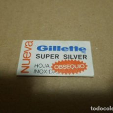 Antigüedades: HOJA DE AFEITAR , NUEVA , GILLETTE SUPER SILVER , HOJA INOXIDABLE, OBSEQUIO. Lote 246428560