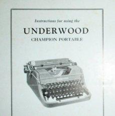 Antigüedades: INSTRUCCIONES DE USO DE LA MÁQUINA DE ESCRIBIR UNDERWOOD CHAMPION PORTABLE. EN INGLÉS. 1946.. Lote 247196735