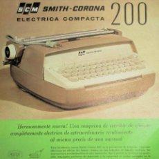 Antigüedades: HOJA PUBLICITARIA DE LA MÁQUINA DE ESCRIBIR SMITH CORONA 200 ELÉCTRICA COMPACTA. 1964. EN ESPAÑOL.. Lote 247579460