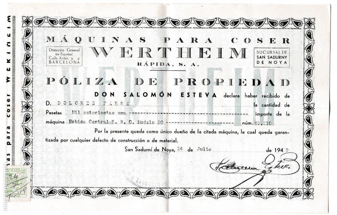 PÓLIZA PROPIEDAD MÁQUINAS PARA COSER WERTHEIM - 1949 (Antigüedades - Técnicas - Máquinas de Coser Antiguas - Wertheim )