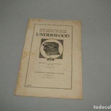 Antigüedades: ANTIGUO MANUAL DE INSTRUCCIONES DE USO ESPAÑOL MÁQUINA DE ESCRIBIR UNDERWOOD DE 8 MODELOS - AÑO 1930. Lote 248732695