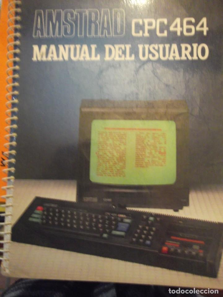 LIBRO MANUAL DEL USUARIO AMSTRAD CPC464 (Antigüedades - Técnicas - Ordenadores hasta 16 bits (anteriores a 1982))