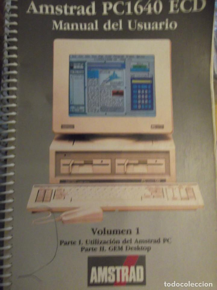 LIBRO MANUAL DEL USUARIO AMSTRAD PC1640 ECD VOL 1 (Antigüedades - Técnicas - Ordenadores hasta 16 bits (anteriores a 1982))
