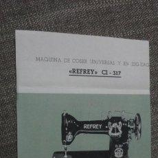 Antigüedades: ANTIGUA FICHA TECNICA.MAQUINA COSER REFREY CI-317. Lote 251276025