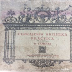 Antigüedades: CERRAJERÍA ARTÍSTICA Y PRÁCTICA J. ARTIGAS. Lote 252148905