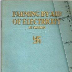 Antigüedades: 1920 ASEA FARMING BY AID OF ELECTRICITY VÄSTERÂS - SWEDEN - SOCIEDAD ESPAÑOLA DE ELECTRIDAD FOLLETO. Lote 252381115