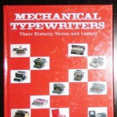 Antiquités: MECHANICAL TYPEWRITERS. THOMAS RUSSO. LA 'BIBLIA' DE LAS MÁQUINAS DE ESCRIBIR MECÁNICAS. EN INGLÉS.. Lote 252559905